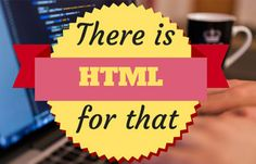 At the moment there are a total of 142 HTML elements standardized by W3C excluding the ones in the initial phases of standardization and those that went obsolete. That said,...