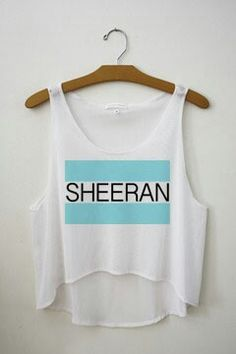 Ed Sheeran shirt. I need this in my life. Just slap some sleeves on that puppy!:3