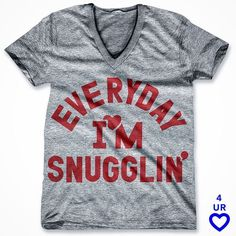 -Day Print: Everyday I'm Snugglin' Rated #1 Best Gift Ever by W Mag. #valentinesgift #everydayimhustlin #printliberation #valentinegift #valentines2016 #valentineselfie #raiseyourvoice