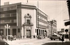 AVE. HIDALGO. TORREON, COAH. ; NATIONAL BANK OF MEXICO BUILDING; ON HIDALGO AVENUE