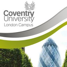 We've got a London campus too. Coventry University, London City, Study Abroad, Management, Tropical