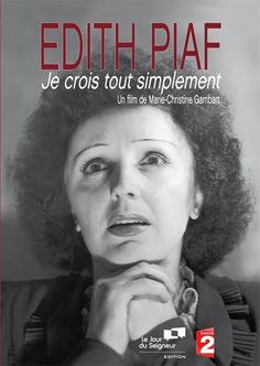Photograph of the French singer Edith Piaf in the Sainte Therese, Dvd Film, Famous French, Marie, Lisieux, Divas, Singers, Inspirational, French Songs