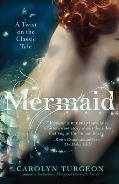 Mermaid - by Carolyn Turgeon