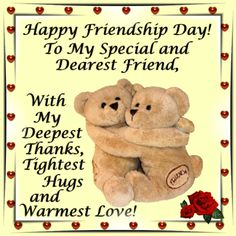 Show your appreciation to your special and dearest friend with thanks, hugs and your love! Free online Thanks For Your Friendship ecards on Friendship Day Happy Friendship Day, Friend Friendship, Friendship Quotes, Sister Friends, True Friends, Friends In Love, Friendship Pictures, Tight Hug, Online Greeting Cards
