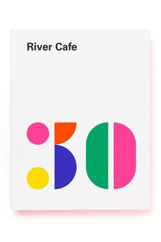 To celebrate the River Cafe's birthday, our favourite Italian restaurant in London releases a new cookbook Collateral Design, Branding Design, Logo Design, Web Design, Print Design, Anniversary Logo, Print Layout, Kids Logo, Graphic Design Typography