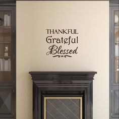 x The color samples shown have been reproduced and may vary slightly from actual colors due Christian Wall Decals, Christian Decor, Thanksgiving Decorations, Thanksgiving Ideas, Holiday Ideas, Thanksgiving Mantle, Fall Decorations, Grateful, Thankful