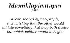 Quotes about forbidden love mamihlapinatapai