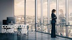CORPORATE - Bande-annonce - Céline Sallette, Lambert Wilson, Stéphane de...
