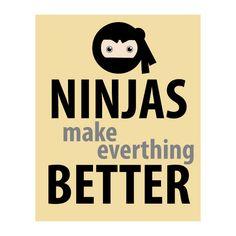 Typography Ninjas Make Everything Better Yellow Black Gray Graphic Art Print. $20.00, via Etsy.