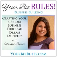 What is a launch?  How can you use them to propel your business?  Find out with Maribel Jimenez of Your Dream Launch as she shares with us the formula to success.
