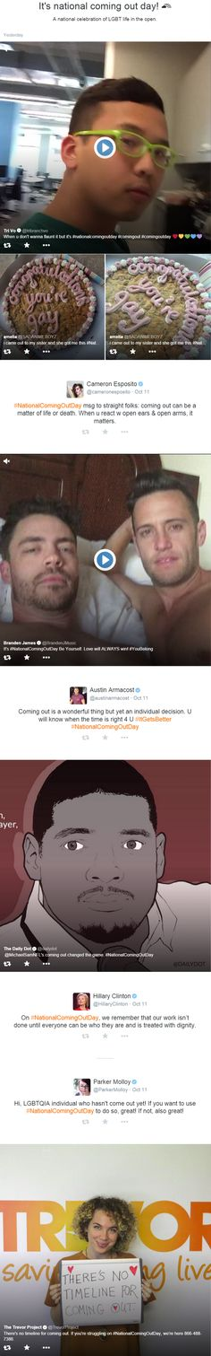National Coming Out Day was featured on Twitter Moments on 10/11/2015. An example of how Twitter Moment is showcasing timely events that have trending hashtags (a reason to use an editorial calendar). Featured tweeters include @trevorproject. #NationalComingOutDay #NCOD #LGBTQ #socialjustice #socialmedia #Twitter