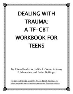 Dealing with trauma a tf-cbt workbook for teens. Trauma focused therapy is a great way to prevent crisis and allowing people to experience their best life. Cbt Worksheets, Counseling Worksheets, Therapy Worksheets, Counseling Activities, Counseling Teens, Mental Health Counseling, Counseling Psychology, Ptsd Counseling, School Psychology