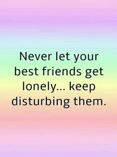 For this task, Happy Friendship day quotes are good choice. Friendship Quotes From Movies, Sweet Friendship Quotes, Happy Friendship Day, Movie Quotes, Funny Quotes, Friendship Images, Best Friends Day Quotes, Besties Quotes, Bffs