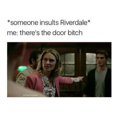Apr 2020 - Enjoy a book full of Riverdale memes. A/N: those memes I post in this book are not mine - Creds to those who did make t. Riverdale Quotes, Riverdale Funny, Bughead Riverdale, Stupid Funny Memes, Funny Quotes, Hilarious, It's Funny, Funny Pics, Funny Stuff