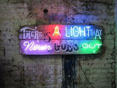 There Is A Light That Never Goes Out (Chris Bracey's arresting neon)