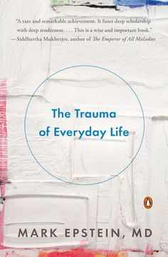 A revolutionary reexamination of trauma's role in the life journey, opening the door to growth and healing Trauma does not just happen to a few unlucky people; it is the bedrock of our psychology....