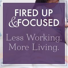 Do you find yourself squeezing more and more into every day... just to look up at the end of the week and wonder what you actually accomplished? It's time to get more focused! http://www.firedupandfocused.com