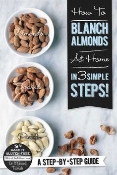 How To Blanch Almonds Tutorial {Beard and Bonnet}