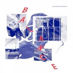 Artist: Lorelle Meets The Obsolete Album: Balance Year: 2016 Country: Mexico Style: Shoegaze, Krautrock Gary Numan, Henry Rollins, 9 Songs, Rock Sound, Mexico Style, Best Albums, Cd Album, Try It Free, Low Key