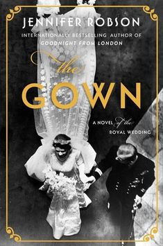 The Gown by Jennifer Robson featured in The Best Historical Fiction Books- these are the best historical fiction books to get lost in and discover the past! Best Historical Fiction Books, New Fiction Books, New Books, Good Books, Books To Read, Historical Women, Historical Quotes, Queen Elizabeth Wedding, Elizabeth Ii