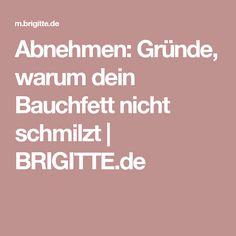 Abnehmen: Gründe, warum dein Bauchfett nicht schmilzt | BRIGITTE.de