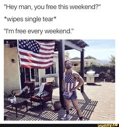 """""""Hey man, you free this weekend?"""" *wipes single tear"""" """"I'm free every weekend"""" - iFunny :) Dankest Memes, Funny Memes, Hilarious, Jokes, Funny Quotes, Tim Beta, Hey Man, Just For Laughs, Laugh Out Loud"""