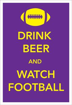 LSU Football Art Poster Drink Beer and Watch by katiecompanyprints, $25.00