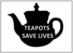 Teapots save Lives