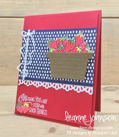 Basket Full of Strawberries | Stampin\' Up! | Fruit Basket | Sharing Sweet Thoughts | Picnic with You #literallymyjoy #strawberries #basket #filledwithgoodthings #RMHC #TuttiFruttiDSP #2018OccasionsCatalog #20172018AnnualCatalog