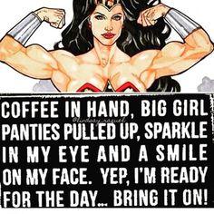 Coffee fuels my fierceness!