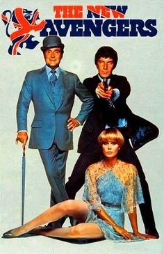 The New Avengers (Steed, Gambit & Purdey, annual - the tv show starred Patrick Macnee as John Steed, Gareth Hunt as Mike Gambit, and Joanna Lumley as Purdey. Joanna Lumley, Emma Peel, Tv Vintage, Vintage Movies, Mejores Series Tv, Die Rächer, The Avengers, Avengers Movies, Old Tv Shows