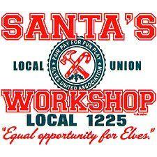 Santas Workshop Local 1225 Funny Christmas T-shirt X-large White