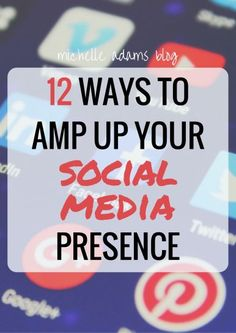 12 Ways to Improve Your Social Media Presence #marketing #professionalism