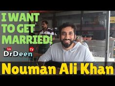 I want to get Married!  Nouman Ali Khan New 2017 w/ Dr Deen - YouTube