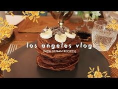L.A. Vlog  Trying New Vegan Recipes!
