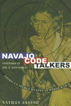 Great Common Core Nonfiction: Navajo Code Talkers: America's Secret Weapon in World War II American Code, American History, American Soldiers, American Indians, World History, World War Ii, Navajo Language, Code Talker, Cultura General