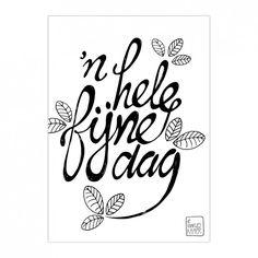 0045-De_Kaartjes_Kamer-n-hele-fijne-dag Hand Lettering Alphabet, Brush Lettering, Handlettering For Beginners, Zentangle, Doodle Drawing, Scrapbook Quotes, Dutch Quotes, Creative Lettering, Cool Words