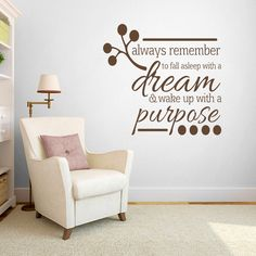 Sweetums Wake up with a Purpose' Bedroom Wall Decal