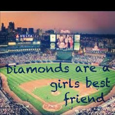 TRUE! Especially this diamond, Turner Field! :) So many memories watching the Braves with my dad.