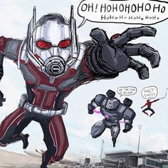 Ant-Man ... War Machine. .. Spider-Man ... °°