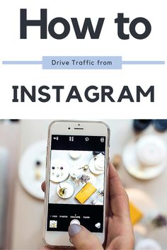 How to Drive Traffic from Instagram. #socialmedia #bloggingtips
