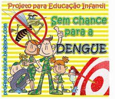 Aprender Brincando: Projeto Dengue na Educação Infantil