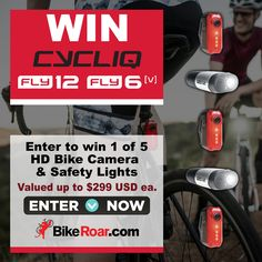 Enter to win 1 of 5 Cycliq All-in-one HD Bike Camera and Safety Lights valued up to $299 USD each in BikeRoar's contest!