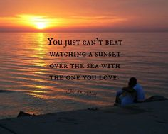 You just can't beat watching a sunset over the sea with the one you love.