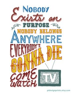 "Rick and Morty ""Nobody Exists on Purpose"" Quote Poster by Pidesignprints on Etsy 