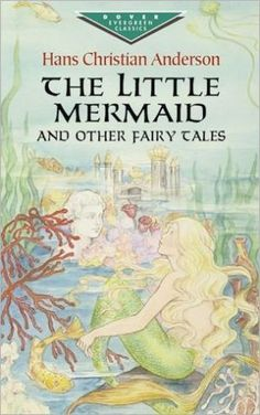 Hans Christian Anderson Fairy Tales. The Little Mermaid.