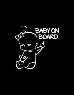 Baby on board Boss baby babies gloss white car truck van