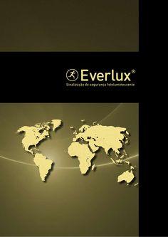 Catalogo de Placas de Sinalização de Segurança Fotoluminescentes- Everlux via Slideshare Tel.: (11) 2334 7338