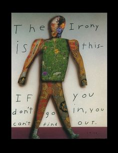 The irony is - Richard Stine