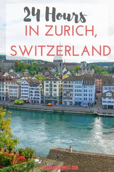 with a sizeable Old Town and many pedestrianised streets, it's a great place to visit. If you have 24 hours in Zurich, read on for our tips on Europe Travel Guide, Travel Guides, Travel Destinations, Budget Travel, Zurich, Parks, Switzerland Vacation, Visit Switzerland, Hotels